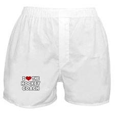 """""""I Love The Hockey Coach"""" Boxer Shorts"""
