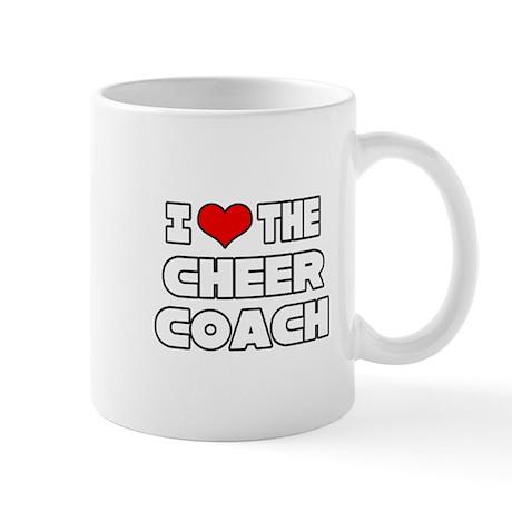 """I Love The Cheer Coach"" Mug"