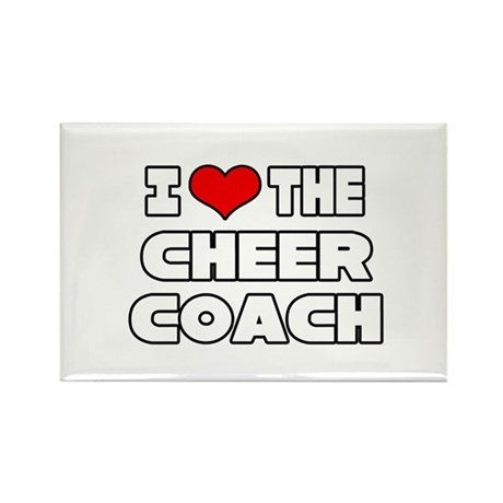 """""""I Love The Cheer Coach"""" Rectangle Magnet"""