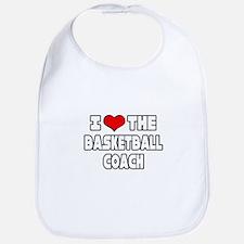 """I Love The Basketball Coach"" Bib"