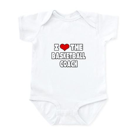 """I Love The Basketball Coach"" Infant Bodysuit"