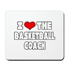 """I Love The Basketball Coach"" Mousepad"
