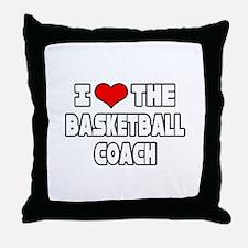 """I Love The Basketball Coach"" Throw Pillow"