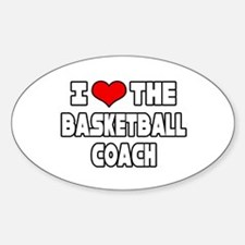 """I Love The Basketball Coach"" Oval Decal"