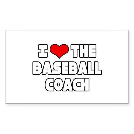 """I Love The Baseball Coach"" Rectangle Sticker"