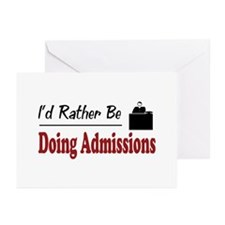 Rather Be Doing Admissions Greeting Cards (Pk of 2
