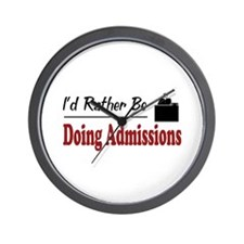 Rather Be Doing Admissions Wall Clock