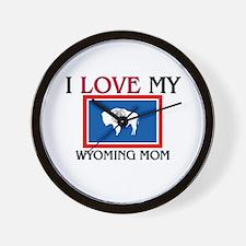 I Love My Wyoming Mom Wall Clock