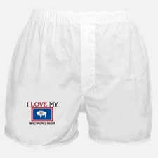 I Love My Wyoming Mom Boxer Shorts