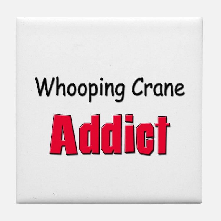 Whooping Crane Addict Tile Coaster