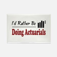 Rather Be Doing Actuarials Rectangle Magnet