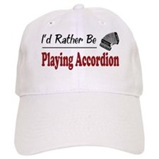 Rather Be Playing Accordion Baseball Cap