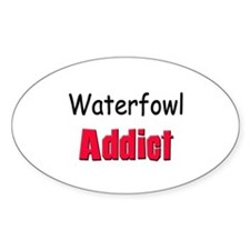 Waterfowl Addict Oval Decal