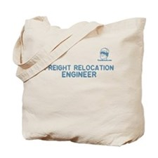 Freight Relocation Engineer Tote Bag