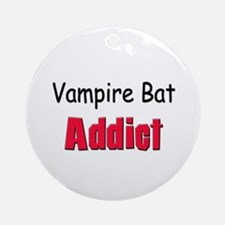 Vampire Bat Addict Ornament (Round)