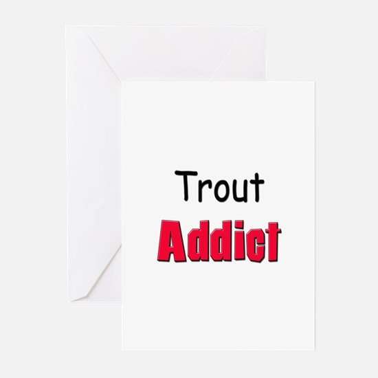 Trout Addict Greeting Cards (Pk of 10)
