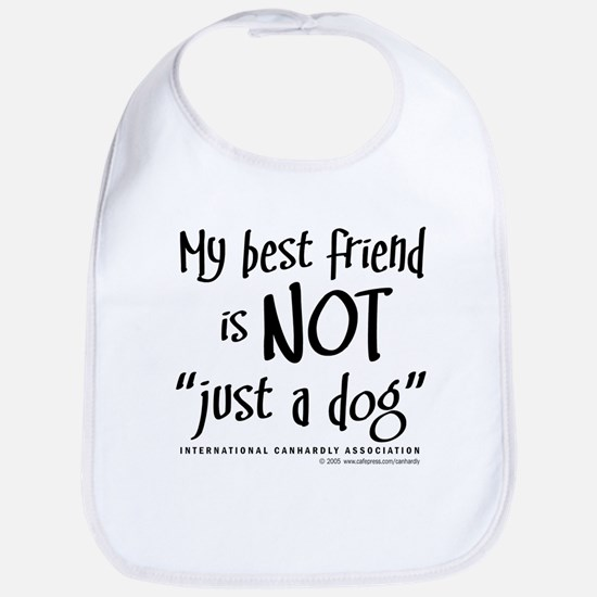 "Not ""just a dog"" Bib"