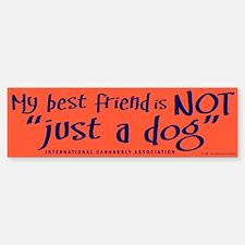 """Not """"just a dog"""" Bumper Bumper Bumper Sticker"""