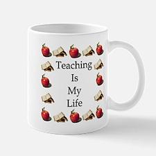 Teaching is my Life Mug