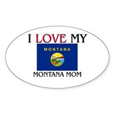 I Love My Montana Mom Oval Decal