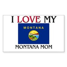 I Love My Montana Mom Rectangle Decal