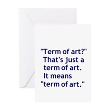 Term of Art Greeting Card