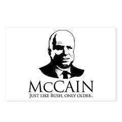 mccain just like bush only older Postcards (Packag