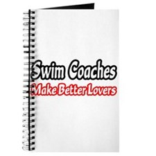 """Swim Coaches=Better Lovers"" Journal"