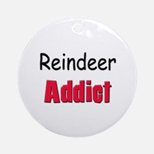 Reindeer Addict Ornament (Round)
