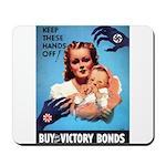 Buy War Bonds Mousepad