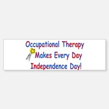Occupational Therapy Makes Ev Bumper Bumper Bumper Sticker
