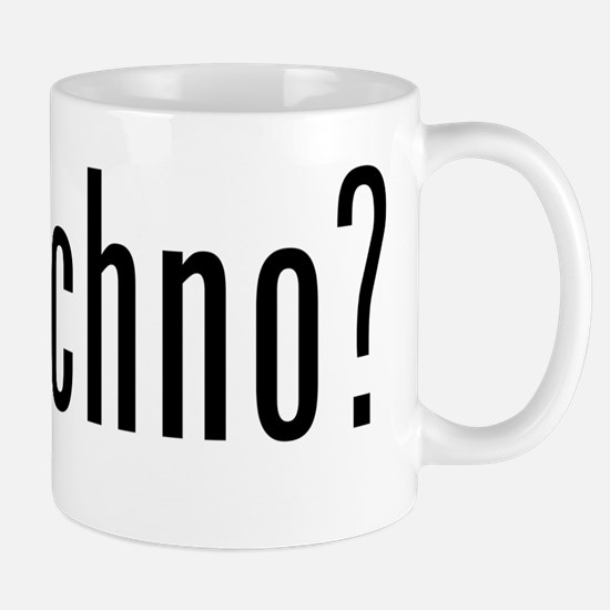 got techno? Mug