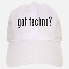 got techno? Baseball Baseball Cap