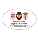 Peace Love PM&R Doctor Oval Sticker (10 pk)