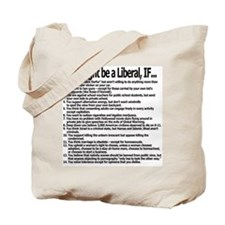 You Might Be A Liberal, If... Tote Bag