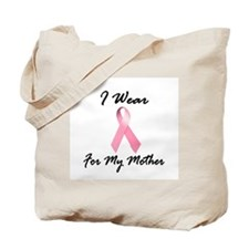 I Wear Pink For My Mother 1.2 Tote Bag