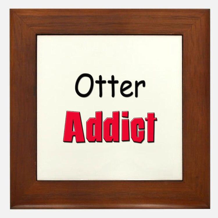 Otter Addict Framed Tile