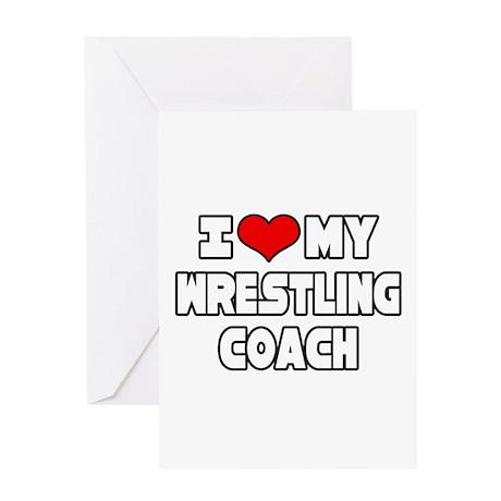"""I Love My Wrestling Coach"" Greeting Card"