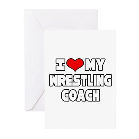 """""""I Love My Wrestling Coach"""" Greeting Cards (Pk of"""