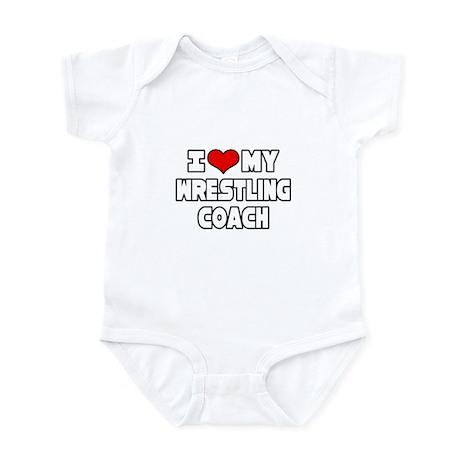"""I Love My Wrestling Coach"" Infant Bodysuit"