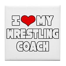 """I Love My Wrestling Coach"" Tile Coaster"