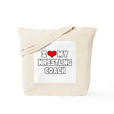 """""""I Love My Wrestling Coach"""" Tote Bag"""