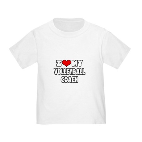 """""""I Love My Volleyball Coach"""" Toddler T-Shir"""