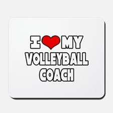"""""""I Love My Volleyball Coach"""" Mousepad"""