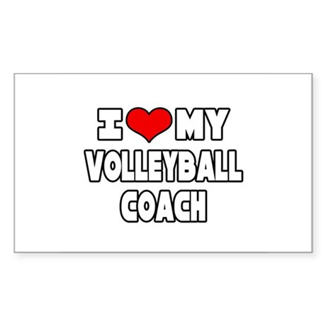 """I Love My Volleyball Coach"" Rectangle Sticker"