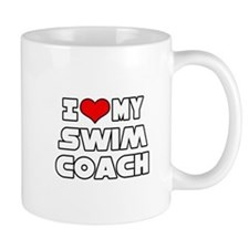 """I Love My Swim Coach"" Mug"