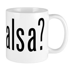 got salsa? Mug