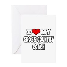 """""""I Love My X-Country Coach"""" Greeting Card"""