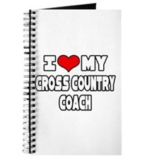"""I Love My X-Country Coach"" Journal"