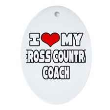 """I Love My X-Country Coach"" Oval Ornament"